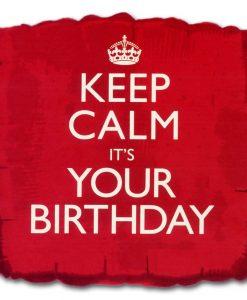 Balão foil 18 Keep Calm It's Your Birthday